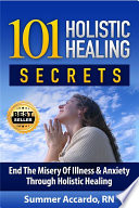 Anxiety Relief  101 Holistic Healing Secrets For Fast Anxiety Relief