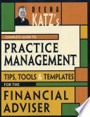 Deena Katz s Complete Guide to Practice Management
