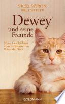 Dewey und seine Freunde