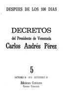 Decretos del presidente de Venezuela, Carlos Andrés Pérez: Octubre 16-diciembre 30, 1974