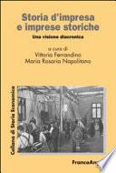 Storia d   impresa e imprese storiche  Una visione diacronica