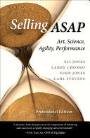 Selling ASAP : to help professionals achieve their sales...