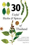 30 Useful Herbs and Spices of Thailand