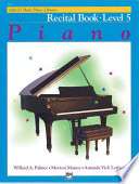 Alfred s Basic Piano Course Recital Book