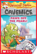 Paws Off the Pearl   Geronimo Stilton Cavemice  12