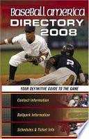 Baseball America Directory 2008