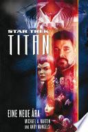 Star Trek   Titan 1  Eine neue   ra