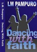 Dancing with Faith