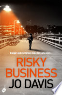Risky Business  A thrilling novel of danger  intrigue and suspense