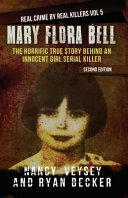 Mary Flora Bell: The Horrific True Story Behind an Innocent Girl Serial Killer