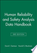 Human Reliability and Safety Analysis Data Handbook