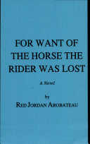 Book For Want of the Horse the Rider Was Lost