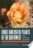 Edible and Useful Plants of the Southwest Austin Tex Texas Monthly Press