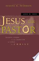 Jesus the Pastor