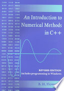 An Introduction to Numerical Methods in C++