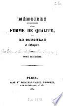 M  moires et souvenirs d une femme de qualit    sur le consulat et l empire