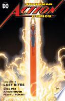 Superman   Action Comics Vol  9  Last Rites