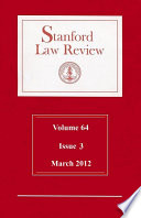 Stanford Law Review Volume 64 Issue 3 March 2012