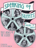Speaking Of Silents book