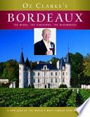Oz Clarke's Bordeaux