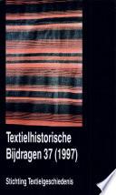 Textielhistorische bijdragen 37 (1997)