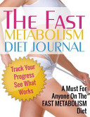 Fast Metabolism Diet Journal