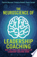 The Neuroscience of Leadership Coaching