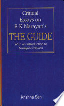 Critical Essays On R K Narayan S The Guide