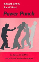 Bruce Lee s One and Three Inch Power Punch