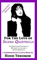 For the Love of Selena Quintanilla