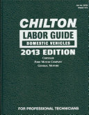 Chilton Labor Guide Manuals for Domestic and Imported Vehicles 2013