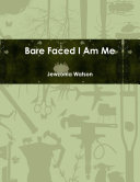 Book Bare Faced I Am Me