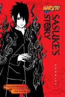 Naruto  Sasuke S Story : hits the road to find the root...