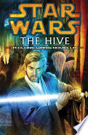 The Hive  Star Wars Legends  Short Story