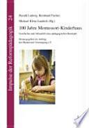 100 Jahre Montessori Kinderhaus