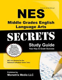 NES Middle Grades English Language Arts Secrets Study Guide