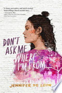 Book Don t Ask Me Where I m From