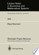 Stochastic Project Networks