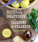Natural Solutions for Cleaning   Wellness
