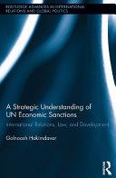 A Strategic Understanding of UN Economic Sanctions