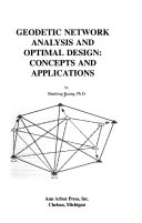 Geodetic Network Analysis and Optimal Design: Concepts and Applications