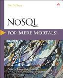 NoSQL for Mere Mortals