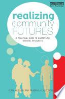 Realizing Community Futures