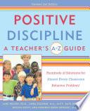 Positive Discipline A Teacher S A Z Guide