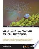 Windows PowerShell 4 0 for  NET Developers