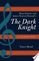 Hans Zimmer and James Newton Howard s The Dark Knight