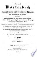 Neues W  rterbuch der franz  sischen und deutschen Sprache zum Gebrauch f  r alle St  nde
