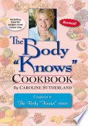 The Body  Knows  Cookbook