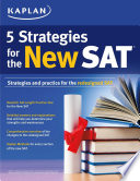 Kaplan 5 Strategies for the New SAT