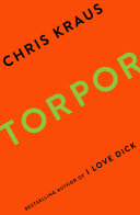Torpor : love dick it's summer, 1991, the dawning of...